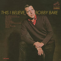 This I Believe — Bobby Bare