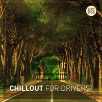Chillout for Drivers Vol. 5 — сборник