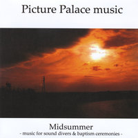 Midsummer — Picture Palace Music