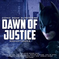 Dawn of Justice: Comic Book Superhero Soundtracks — L'Orchestra Cinematique, Lesley Gore, L'Orchestra Cinematique|Lesley Gore