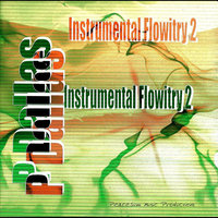 Instrumental Flowitry 2 — P Dallas