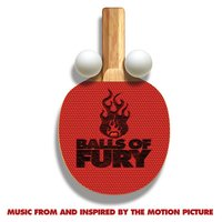 Balls Of Fury (Music From And Inspired By The Motion Picture) — сборник
