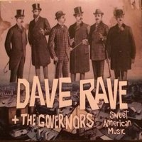 Sweet American Music — Dave Rave & the Governors