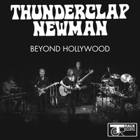 Beyond Hollywood — Thunderclap Newman
