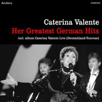 Her Greatest German Hits & Live Deutschland - Tournee — Caterina Valente