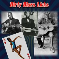 Dirty Blues Licks — сборник
