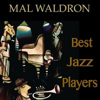 Best Jazz Players — Eric Dolphy, Ron Carter, Mal Waldron