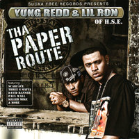 Tha Paper Route — Yung Redd & Lil' Ron of H.s.e.