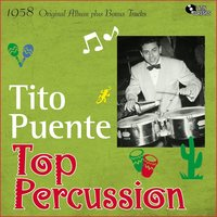 Top Percussion — Tito Puente, Tito Puente And His Orchestra