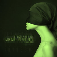 Minimal Experience Vol.01 — Strictly Private