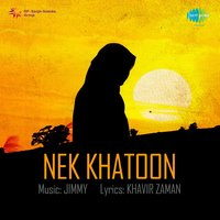 Nek Khatoon — Jimmy