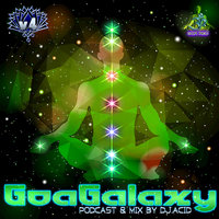 Goa Galaxy v4: Podcast & DJ Mix by Acid Mike — сборник