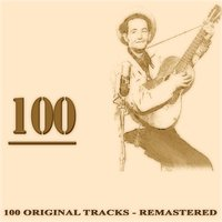 100 — Woody Guthrie