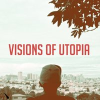 Visions of Utopia — Jay Cue