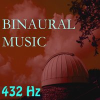 Binaural Music, Vol. 5 — 432 Hz