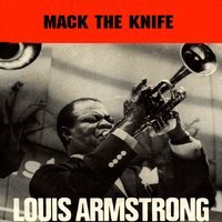 Mack the Knife — Louis Armstrong and His All-Stars