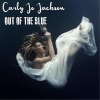 Out of the Blue — Carly Jo Jackson