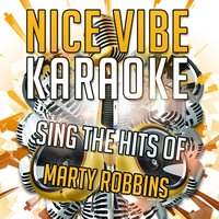 Sing the Hits of Marty Robbins — Nice Vibe