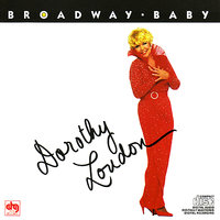Broadway Baby — Dorothy Loudon