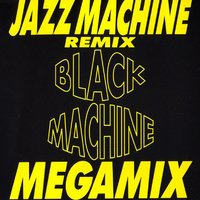 Jazz Machine Megamix — Black Machine