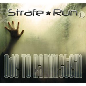 Strafe Run - Ode to Rammstein
