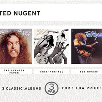 Cat Scratch Fever/Free-For-All/Ted Nugent (3 Pak) — Ted Nugent