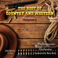 The Best of Country & Western, Volume 3 — Marc Reift Philharmonic Wind Orchestra