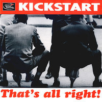 That's All Right — Kickstart