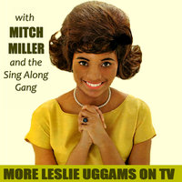 More Leslie Uggams on TV — Leslie Uggams, Leslie Uggams, The Mitch Millar Singalong Gang, The Mitch Millar Singalong Gang