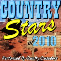 Country Stars of 2010 — Country Crusaders