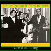 Great Meeting — Louis Prima, Keely Smith, Sam Butera