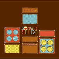 Songs for Seeds — Songs for Seeds