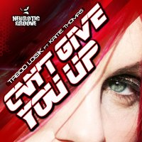 Can't Give You Up — Taboo Logik, Kaitie Thomas
