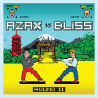 Round 2 — Azax Syndrom feat. BLISS