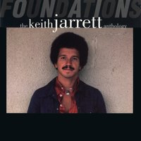 Foundations: The Keith Jarrett Anthology — Keith Jarrett