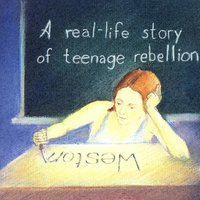A Real-Life Story Teenage Rebellion — Weston