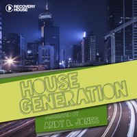House Generation Presented by Andy B. Jones — сборник