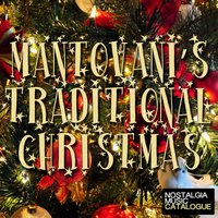 Mantovani's Traditional Christmas — Mantovani & His Orchestra