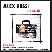 Let Me In — Alex Rossi