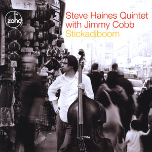 Steve Haines Quintet with Jimmy Cobb - Re:Frayne