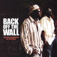 Back Off The Wall — Chaka Demus and Pliers