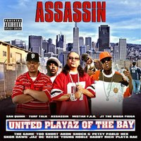United Playaz Of The Bay — DJ King Assassin