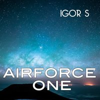 Airforce One — Igor S, Ricky Fobis