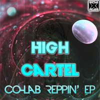 Co-Lab Reppin — High Cartel