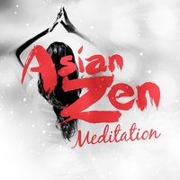 Asian Zen Meditation — Meditation, Asian Zen, Zen Meditation and Natural White Noise