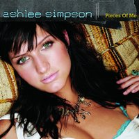 Pieces Of Me — Ashlee Simpson