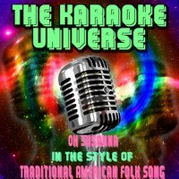 Oh Susanna [In the Style of Traditional American Folk Song] — The Karaoke Universe