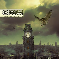 Time Of My Life — 3 Doors Down