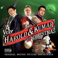 A Very Harold & Kumar 3D Christmas: Original Motion Picture Soundtrack — сборник