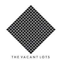 High and Low - Single — The Vacant Lots